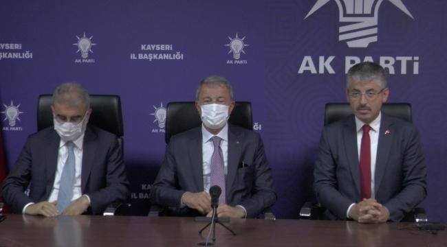 """Bakan Akar: """"Kararlılıkla mücadelemizi sürdürüyoruz"""""""