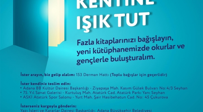 """Büyükşehir'den, """"Oku, okut, kentine ışık tut"""" projesi"""